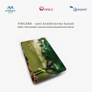 """MILLIKART GROUP"" HAS PROVIDED NON-BANK CREDIT ORGANIZATION ""FINCA AZERBAIJAN"" WITH NEW ALTERNATIVE DISBURSEMENT CHANNEL"